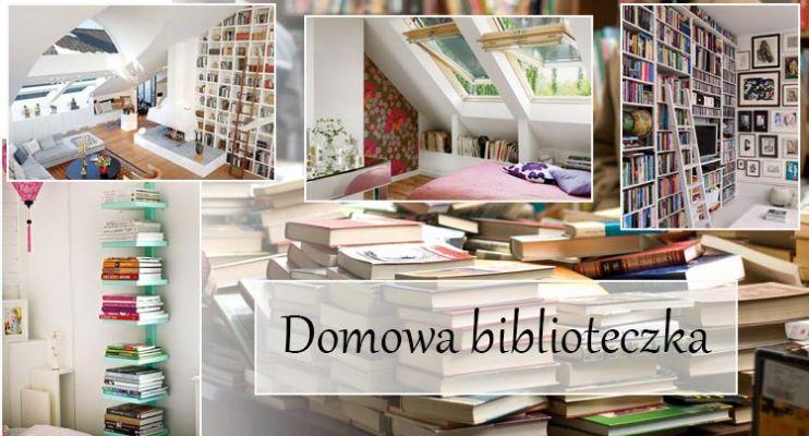 Pomysł na domową biblioteczkę – garść kreatywnych pomysłów