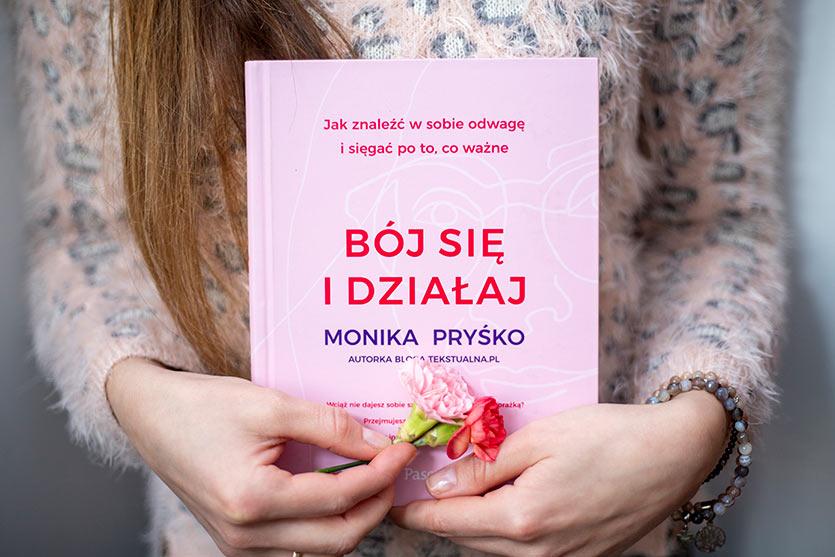 Моника Присько, «Бойся и действуй.