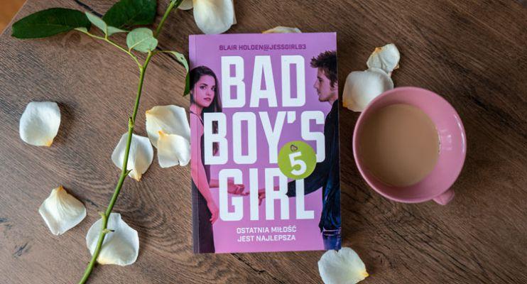 Bad Boy's Girl 5 – emocjonalna huśtawka